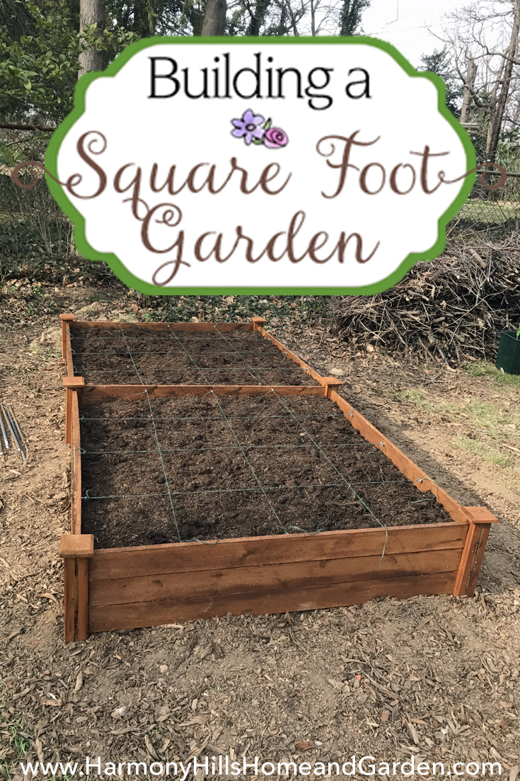 Building A Square Foot Garden   Harmony Hills Home and Garden